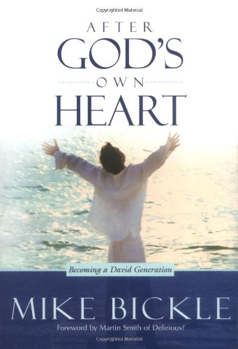 9781591852308: After God's Own Heart: The key to knowing and living God's passionate love for you
