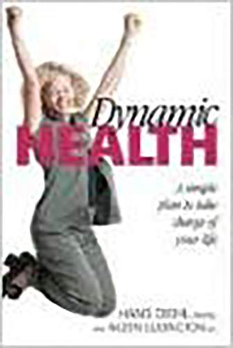 9781591852315: Dynamic Health: A simple plan to take charge of your life