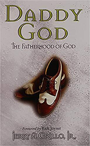9781591852384: Daddy God: The Fatherhood of God