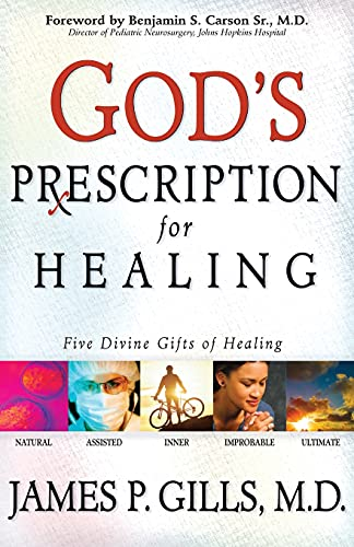 God's Prescription for Healing: Benjamin S. Carson