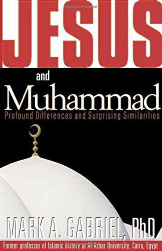 9781591852919: Jesus and Muhammad: Profound Differences and Surprising Similarities