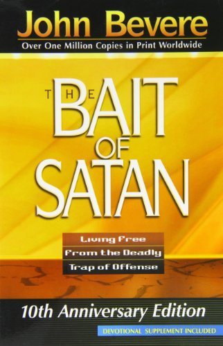 9781591854135: The Bait of Satan: Living Free From the Deadly Trap of Offense