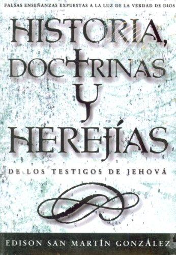 9781591854180: Historias, Doctrinas y Herejias de los Testigos de Jehova = Histories, Doctrines and Heresies of the Jehovah's Witnesses (Spanish Edition)