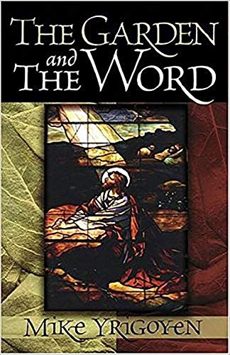 Garden and the Word, The