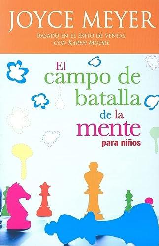 9781591854753: El Campo De Batalla De La Mente Para Ninos (Spanish Edition)