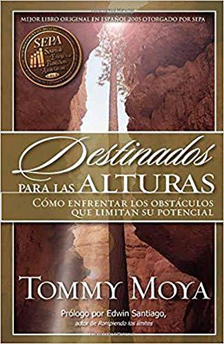 9781591854760: Destinados Para Las Alturas (Spanish Edition)