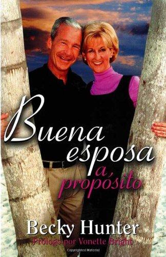 9781591854906: Buena Esposa A Proposito (Spanish Edition)