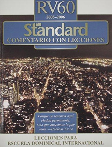 Standard Comentario Con Lecciones (RV60 2005-2006) (Spanish: Standard Publishing