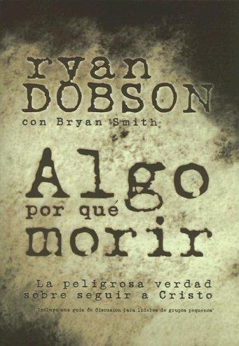 9781591855132: Algo Por Que Morir (Spanish Edition)