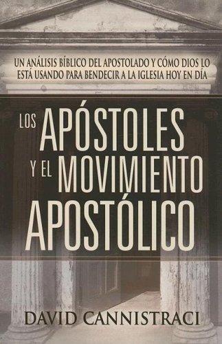 9781591855224: Los Apostoles Y El Movimiento Emergente Apostolico (Spanish Edition)
