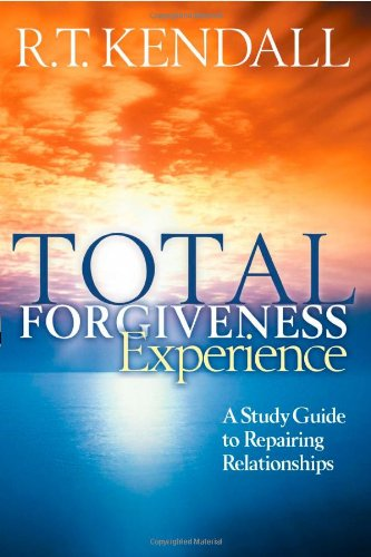9781591855521: Total Forgiveness Experience: A Study Guide to Repairing Relationships