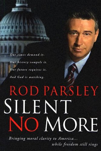 9781591856597: Silent No More: Bringing moral clarity to America…while freedom still rings