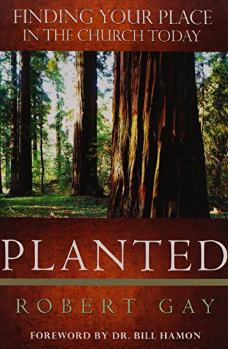 9781591856610: Planted: Finding Your Place in the Church Today