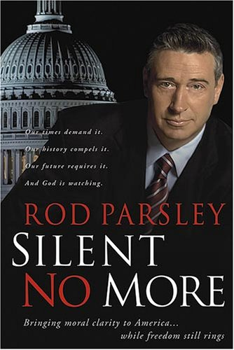 9781591857259: Silent No More: Bringing Moral Clarity to America...While Freedom Still Rings