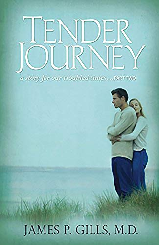 9781591858096: Tender Journey: A Story for Our Troubled Times, Part Two
