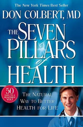 The Seven Pillars of Health: Colbert, Donald