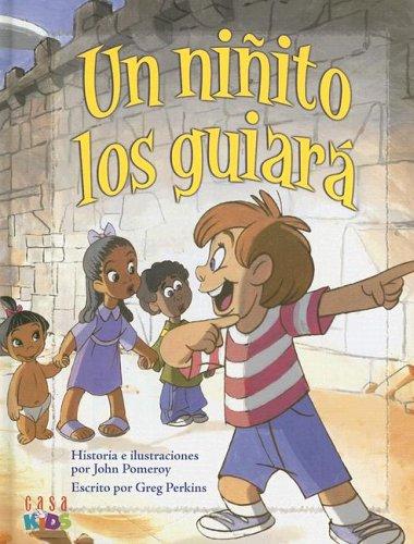 9781591858263: Un Ninito Los Guiara/a Little Child Shall Lead Them (Spanish Edition)