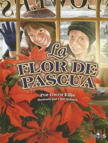 9781591858270: La Flor De Pascua / The Passover Flower (Spanish Edition)