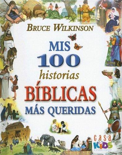 9781591858331: Mis 100 Historias Biblicas Mas Queridas / My 100 Most Beloved Biblical Stories: My 100 Best-loved Bible Stories