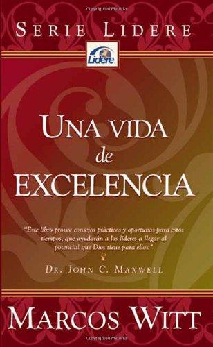 9781591858355: Una Vida De Excelencia (Spanish Edition)