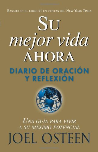 9781591858379: Su Mejor Vida Ahora: Diario De Oracion Y Reflexion (Spanish Edition)