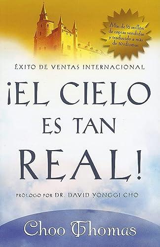 9781591858447: El Cielo Es Tan Real: ¿Cree que el cielo existe realmente? (Spanish Edition)