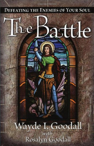 9781591858683: The Battle: Defeating the Enemies of Your Soul