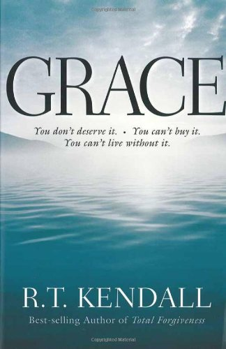 9781591858737: Grace: You Can't Buy It. You Don't Deserve It. You Can't Live Without It.