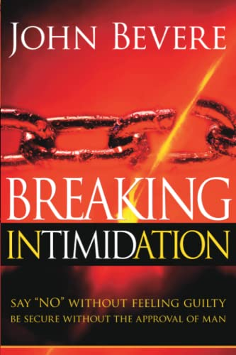 9781591858812: Breaking Intimidation: Say