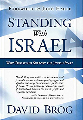 9781591859062: Standing With Israel: Why Christians Support the Jewish State