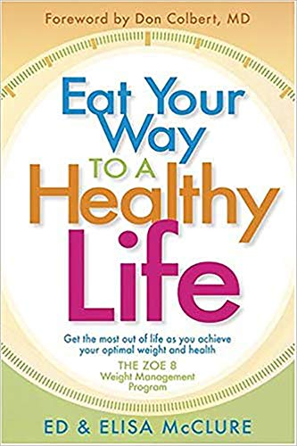 9781591859192: Eat Your Way To A Healthy Life: The ZOE 8 Weight-Loss Program