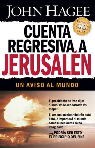 9781591859307: Cuenta regresiva a Jerusalén: Un aviso al mundo (Spanish Edition)