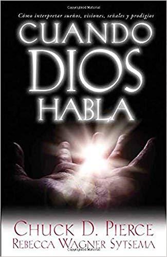 Cuando Dios Habla: Como Interpretar Suenos, Visiones,: Dr Chuck D