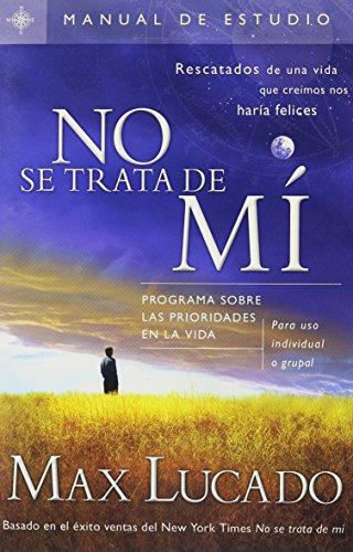 9781591859734: No Se Trata De Mi-Guia De Estudio (Spanish Edition)