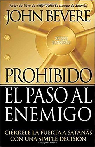 9781591859772: Prohibido El Paso Al Enemigo