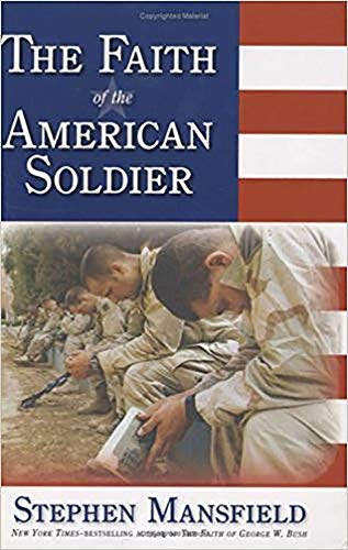 9781591859901: Faith Of The American Soldier