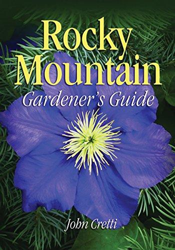 9781591860389: Rocky Mountain Gardener's Guide (Gardener's Guides)