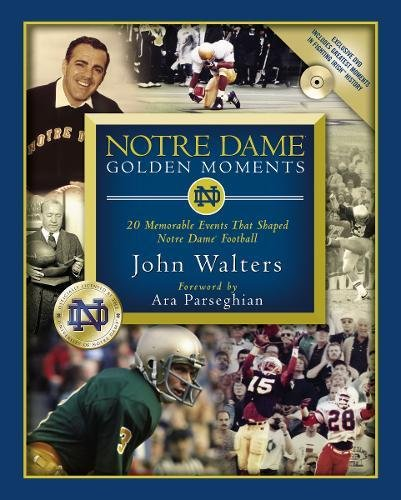 Notre Dame Golden Moments -OSI: John Walters