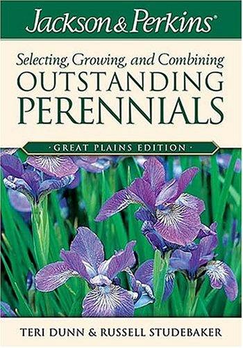 Jackson & Perkins Oustanding Perennials Great Plains (Jackson & Perkin's Gardening ...