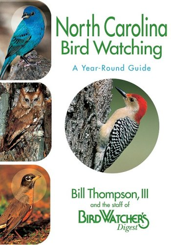 9781591861003: North Carolina Bird Watching: A Year-Round Guide