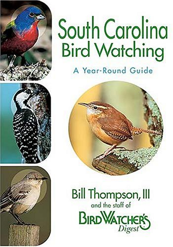 9781591861010: South Carolina Bird Watching: A Year-Round Guide