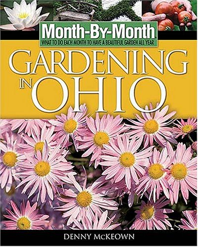 9781591861096: Month-By- Month Gardening in Ohio