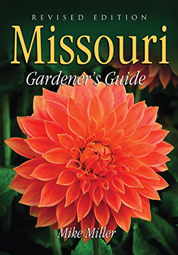 9781591861157: Missouri Gardener's Guide: Revised Edition