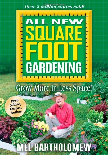 9781591862024: All New Square Foot Gardening: Grow More in Less Space!
