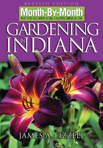 9781591862253: Month-By-Month Gardening in Indiana