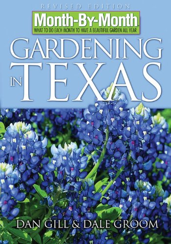 9781591862376: Month-By-Month Gardening in Texas