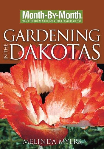 9781591863878: Month-By-Month Gardening in the Dakotas