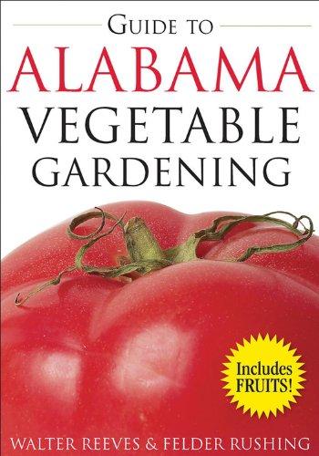 9781591863908: Guide to Alabama Vegetable Gardening (Vegetable Gardening Guides)