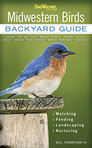 Midwestern Birds: Backyard Guide: Thompson, Bill