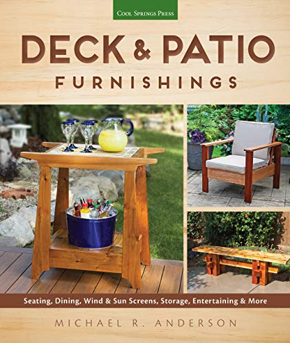 9781591866404: Deck & Patio Furnishings: Seating, Dining, Wind & Sun Screens, Storage, Entertaining & More